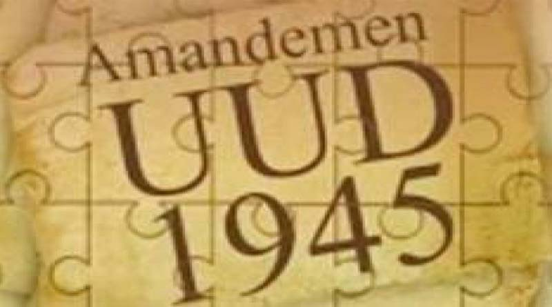 AMANDEMEN UUD45 TANPA PERSETUJUAN TNI ADALAH INKONSTITUSIONAL