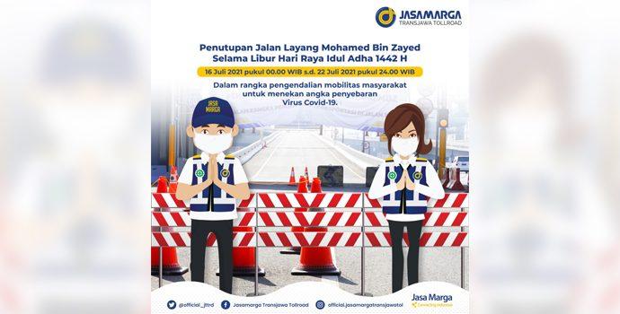 Dukung PPKM Darurat, Jalan Tol MBZ Mulai Ditutup Tengah Malam Tadi